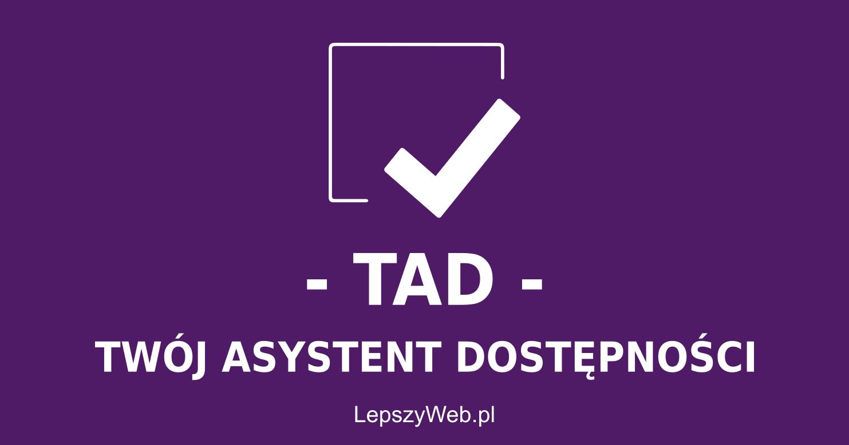 zdjęcie lub grafika do zasobu: TAD - Twój Asystent Dostępności